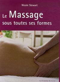 Nicola Stewart - Le Massage sous toutes ses formes.