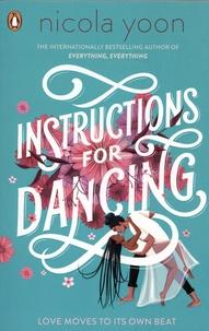 Nicola Yoon - Instructions for Dancing.