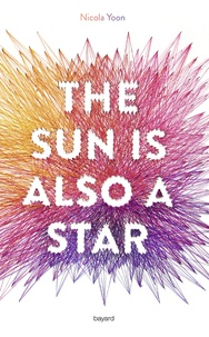 Nicola Yoon - The sun is also a star.