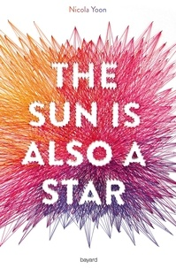 Télécharger gratuitement ebook pdfs The sun is also a star RTF PDF par Nicola Yoon en francais 9782747078986