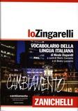 Nicola Zingarelli et Mario Cannella - Lo Zingarelli. - Vocabulario della lingua italiana.