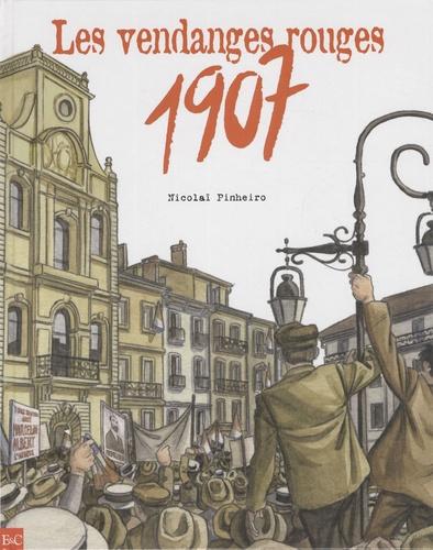Nicolaï Pinheiro - 1907, Les vendanges rouges.