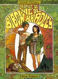 Nicolaï Pinheiro - La drôle de vie de Bibow Bradley.