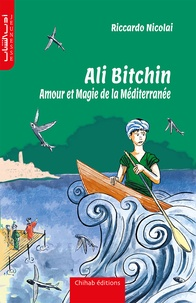 Nicolai Riccardo - Ali Bitchin, Amour et Magie  de la Méditerranée.