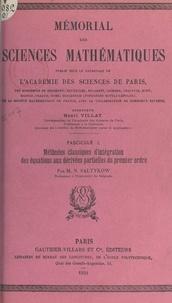 Nicolaï Saltykow et  Académie des sciences de Paris - Méthodes classiques d'intégration des équations aux dérivées partielles du premier ordre.