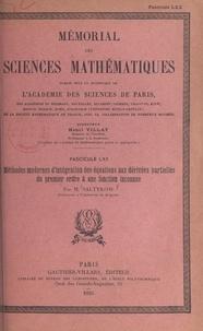Nicolaï Saltykow et  Académie des sciences de Paris - Méthodes modernes d'intégration des équations aux dérivées partielles du premier ordre à une fonction inconnue.