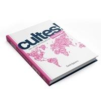 Nicolas Albert et Gilles Rolland - Cultes ! Musique - 100 lieux mythiques de la musique.