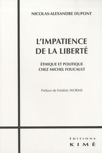 Limpatience de la liberté - Ethique et politique chez Michel Foucault.pdf