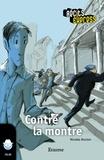 Nicolas Ancion et  TireLire - Contre la montre - une histoire pour les enfants de 10 à 13 ans.