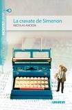 Nicolas Ancion - La cravate de Simenon A2.