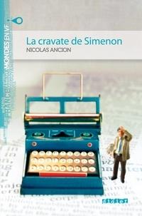 Nicolas Ancion - La cravate de Simenon - Ebook.