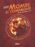 Nicolas Ancion - Les Glob'enquêteurs Tome 1 : Momies et companie.