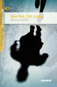 Nicolas Ancion - New York 24h chrono niv. A2 - Ebook.