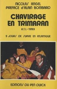 Nicolas Angel et Alain Bombard - Chavirage en Trimaran - R.T.L-Timex, 9 jours de survie en Atlantique.