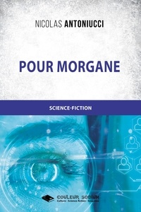 Nicolas Antoniucci - Pour Morgane.