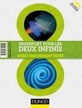 Nicolas Arnaud et Sébastien Descotes-Genon - Passeport pour les deux infinis - 3e éd. - Vers l'infiniment grand/Vers l'infiniment petit.