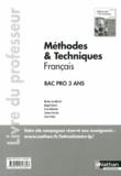 Nicolas Asseldorfer et Magali Girard - Méthodes & Techniques Français Bac Pro - Livre du professeur.
