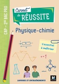 Nicolas Aubert et Isabelle Baudet - Physique-chimie CAP 2de Bac Pro.