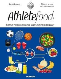Nicolas Aubineau et Amélie Roche - Athlète food - Recettes et conseils nutrition pour sportifs en quête de performance.