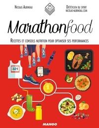 Nicolas Aubineau - Marathon Food - Recettes et conseils nutrition pour optimiser ses performances.