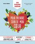 Nicolas Aubineau - Mon programme gourmand pour prendre soin de mon coeur.