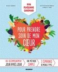 Nicolas Aubineau et Nathalie Carnet - Mon programme gourmand pour prendre soin de mon cœur - Un accompagnement jour après jour.