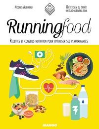Nicolas Aubineau - Runningfood - Recettes et conseils nutrition pour optimiser ses performances.