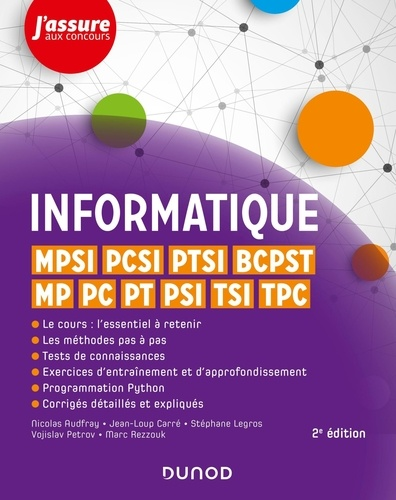 Informatique MPSI, PCSI, PTSI, BCPST, MP, PC, PT, PSI, TSI, TPC 2e édition