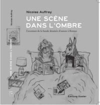Nicolas Auffray - Un scène dans l'ombre - L'aventure de la bande dessinée d'auteur à Rennes.