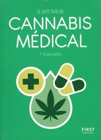 Nicolas Authier - Le petit livre du cannabis médical.