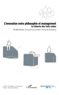 Nicolas Babey et François Courvoisier - L'innovation entre philosophie et management - La théorie des trois cubes.