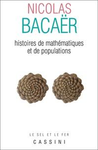 Nicolas Bacaër - Histoires de mathématiques et de populations.