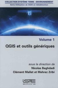 Nicolas Baghdadi et Clément Mallet - Utilisation de QGIS en télédétection - Volume 1, QGIS et outils génériques.