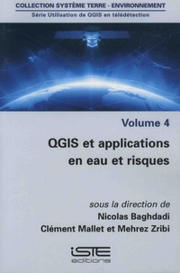 Utilisation de QGIS en télédétection - Volume 4, QGIS et applications en eau et risques.pdf