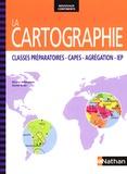 Nicolas Balaresque et Daniel Oster - La cartographie - Classes préparatoires - CAPES - Agrégation - IEP.