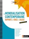 Nicolas Balaresque - La mondialisation contemporaine - Rapports de force et enjeux.