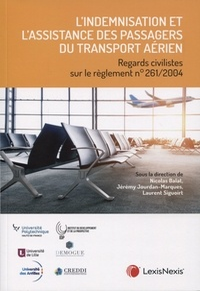 Lindemnisation et lassistance des passagers du transport aérien - Regards civilistes sur le règlement 261/2004.pdf