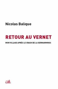 Nicolas Balique - Retour au Vernet - Mon village après le crash.