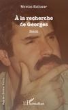 Nicolas Baltazar - À la recherche de Georges.