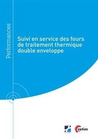 Nicolas Balut - Suivi en service des fours de traitement thermique double enveloppe (Réf : 9Q286).