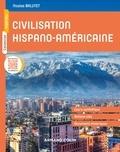 Nicolas Balutet - Civilisation hispano-américaine.