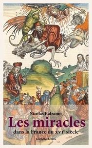 Les miracles dans la France du XVIe siècle - Métamorphoses du surnaturel.pdf