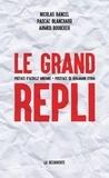 Nicolas Bancel et Pascal Blanchard - Le grand repli.