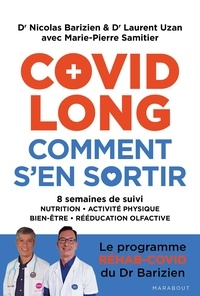 Nicolas Barizien et Laurent Uzan - Covid long comment s'en sortir.