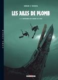 Nicolas Barral et Christophe Gibelin - Les ailes de plomb Tome 3 : L'affaire est dans le lac.