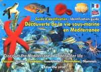 Nicolas Barraqué - Découverte de la vie sous-marine en Méditérranée - Guide d'identification immergeable.
