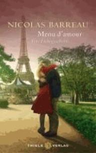 Nicolas Barreau - Menu d'amour - Eine Liebesgeschichte.