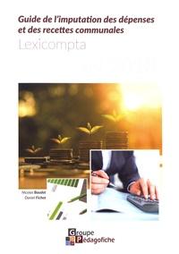 Nicolas Baudot et Daniel Fichot - Guide de l'imputation des dépenses et des recettes communales - Lexicompta.