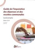 Nicolas Baudot et Daniel Fichot - Guide de l'imputation des dépenses et des recettes communales.