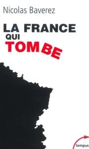 Nicolas Baverez - Tempus  : La France qui tombe.